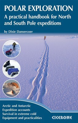 Cicerone - Polar Exploration - Dixie Dansercoer